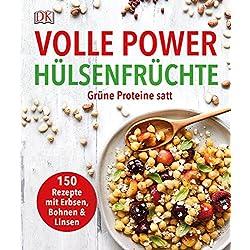 Volle Power Hülsenfrüchte: Grüne Proteine satt