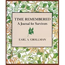 Time Remembered by Earl A. Grollman (1987-04-15)