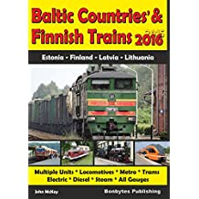 Baltic Countries' and Finnish Trains 2015-16 (English Edition)