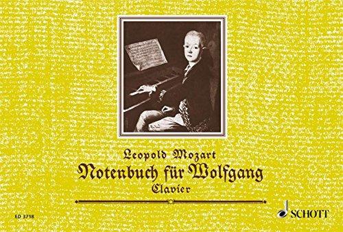 Notenbuch für Wolfgang: Eine Auswahl der leichtesten Stücke. Klavier.