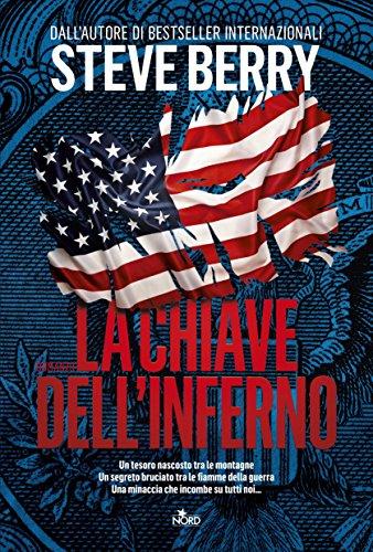 La chiave dell'inferno: Un'avventura di Cotton Malone (Italian Edition)