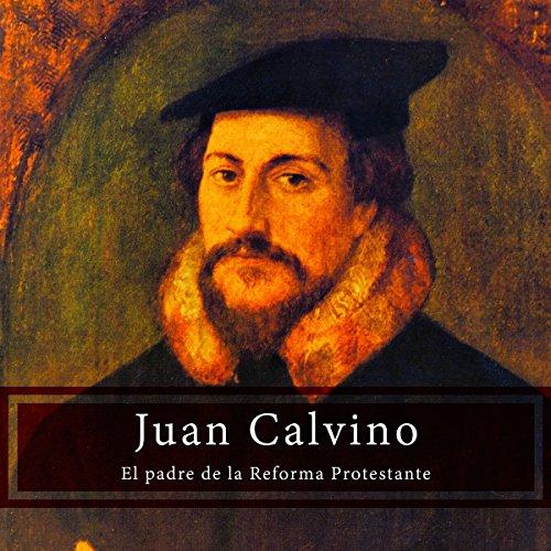 Juan Calvino [John Calvin]  Audiolibri