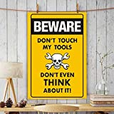 PPD Office Wall Poster Office Door Poster Home Wall Poster Wall Decore Poster (Beware Don't Touch My Tools Funny Embossed Caution Sign).