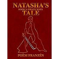 Natasha's Tale - Book 1: Pirate Ways
