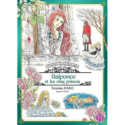 Contes imaginaires - Raiponce et les cinq princes