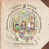 Harry Poffer : Manuel non officiel de cuisine pour sorciers et non magiciens