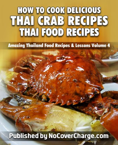 Thai crab the best amazon price in savemoney how to cook delicious thai crab recipes thai food recipes amazing thailand food recipes forumfinder Gallery