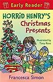 Horrid Henry's Christmas Presents: Book 19 (Horrid Henry Early Reader)
