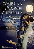 Scarica Libro Come una stella che brilla solo per me (PDF,EPUB,MOBI) Online Italiano Gratis