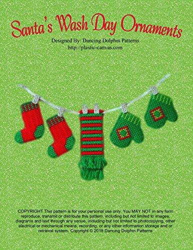 Santa's Wash Day Ornaments: Plastic Canvas Pattern (English Edition) -