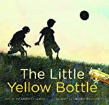 The Little Yellow Bottle by Angele Delaunois (2012-03-01)