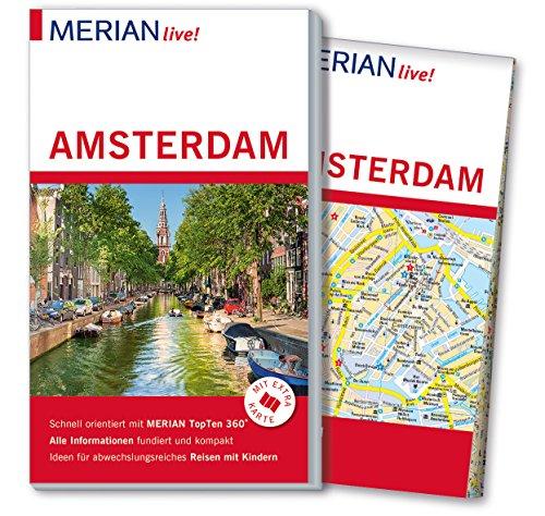 MERIAN live! Reiseführer Amsterdam: Mit Extra-Karte zum Herausnehmen (Stadtplan Amsterdam)