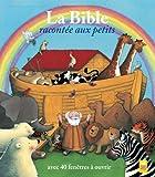 La Bible racontée aux petits - Livre à volets