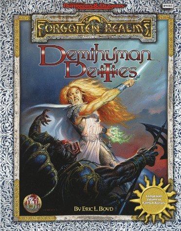 Demihuman Deities (Advanced Dungeons & Dragons / Forgotten Realms) by Eric L. Boyd (December 01,1998) par Eric L. Boyd