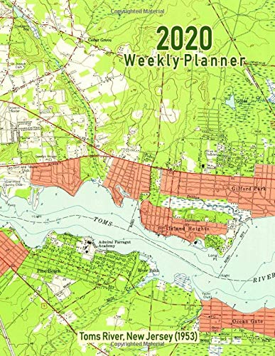 2020 Weekly Planner: Toms River, New Jersey (1953): Vintage Topo Map Cover