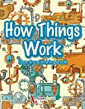 How Things Work: Learning Coloring Book