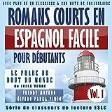 """Romans courts en espagnol facile pour débutants: Vol. 1, """"Le Phare du bout du monde"""" de Jules Verne"""