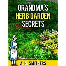 Grandma's Herb Garden Secrets (Grandma Series Book 4) (English Edition)