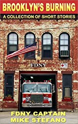 Brooklyn's Burning, with FDNY Captain Mike Stefano (ret) (Boro of Fire Book 1) (English Edition)