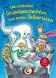 Die schönsten Gruselgeschichten zum ersten Selberlesen: Leselöwen - Das Original