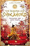 Die Legende von Shikanoko ? Herrscher der acht Inseln - Lian Hearn