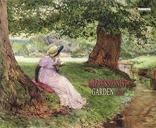Impressionist Garden 2016: Kalender 2016 (Dcor Calendars) (Decor 45x60)