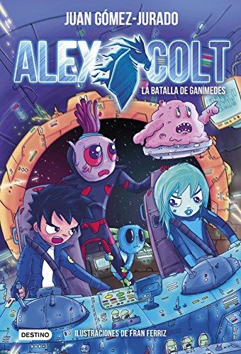 Alex Colt. La batalla de Ganímedes: Alex Colt 2