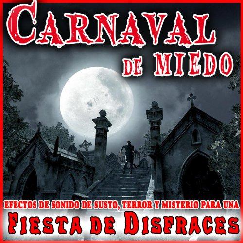 Carnaval de miedo efectos de sonido de susto terror y - Efectos opticos de miedo ...