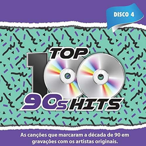 Top 100 90's Hits, Vol. 4