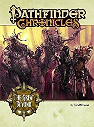 Pathfinder Chronicles: The Great Beyond (A Guide To The Multiverse)