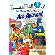The Berenstain Bears: All Aboard! (I Can Read Level 1)