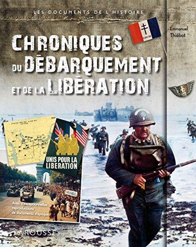 Chroniques du Débarquement et de la Libération par Collectif