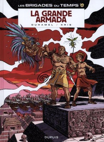 Les brigades du temps, Tome 2 : La grande armada