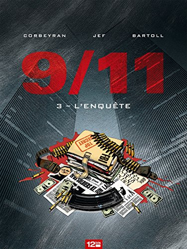 9/11 - Tome 03: L'enquête