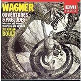 Wagner: Ouvertüren und Vorspiele -