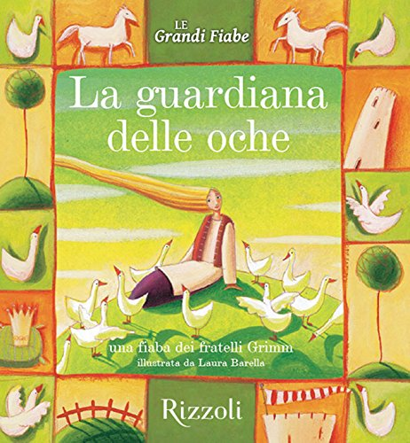 la-guardiana-delle-oche-le-grandi-fiabe-vol-n10-di-30