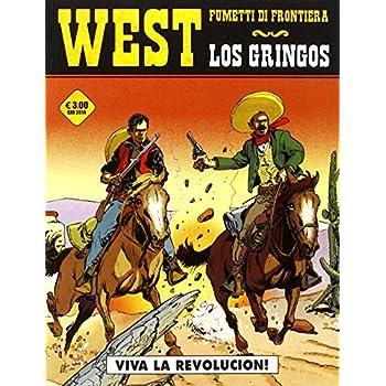 Viva La Revolucion! Los Gringos: 1