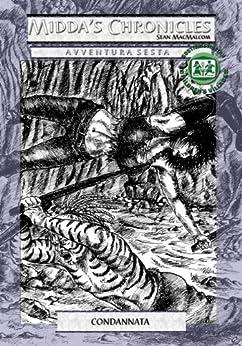 Condannata (Midda's Chronicles Vol. 6) di [MacMalcom, Sean]
