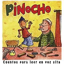 Pinocho (Cuentos para leer en voz alta)
