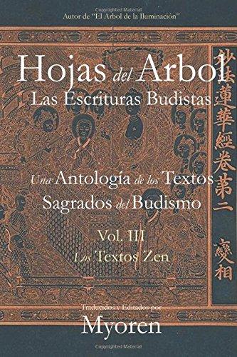 Hojas del Árbol: Una Antología de los Textos Sagrados del Budismo Vol III