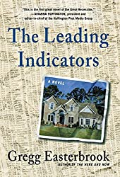 The Leading Indicators by Gregg Easterbrook (2012-11-13)