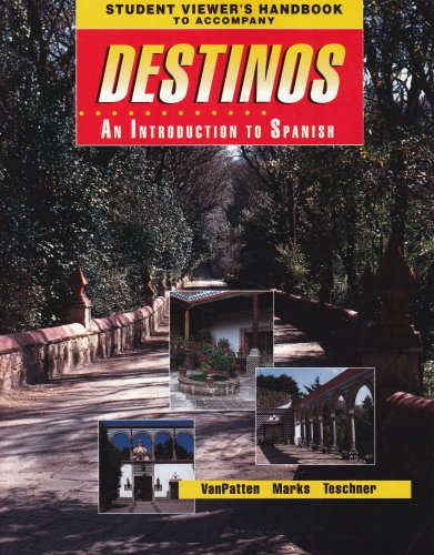 Student Viewer's Handbook (Original) to Accompany Destinos: An Introduction to Spanish