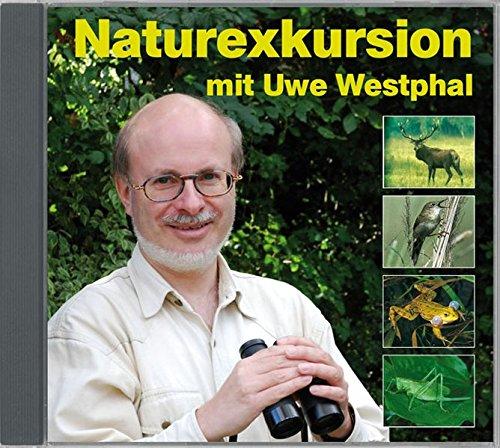 Naturexkursion mit Uwe Westphal: Streifzug durch die heimische Natur mit Uwe Westphal. Der Stimmen-Imitator präsentiert Säugetiere, Vögel, Amphibien und Insekten.
