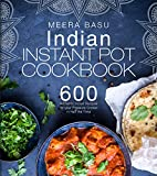 Best Pressure Cooker Recipes - Indian Instant Pot Cookbook: 600 Authentic Indian Recipes Review