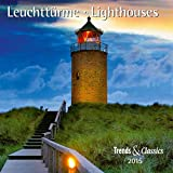 Leuchttürme - Lighthouses: Trends & Classics Kalender 2015