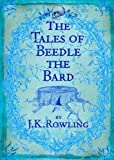 By J. K. Rowling - The Tales of Beedle the Bard Translated from the Original Runes By Hermione Granger