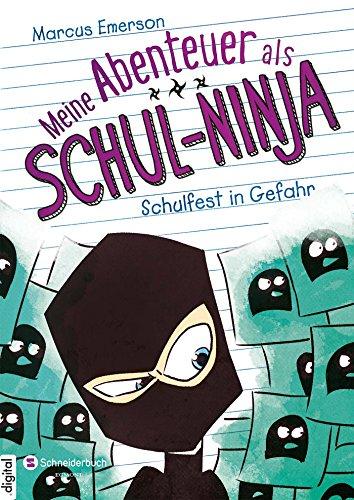 Schul-Ninja, Band 05: Schulfest in Gefahr ()