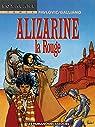 Roxalane, tome 3 : Alizarine la rouge par Galliano