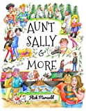 Aunt Sally & More by Flick Merauld