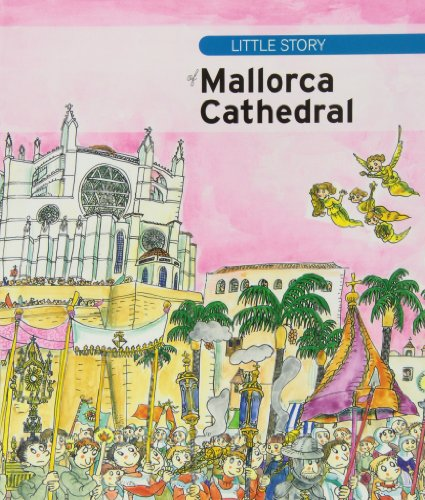 Little story of Mallorca Cathedral (Petites històries)